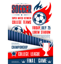 soccer or football sport tournament match poster vector image