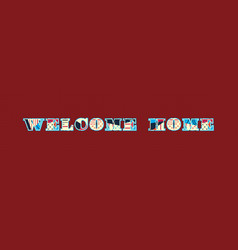Welcome home concept word art vector