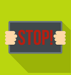 Hands holding stop placard icon flat style vector