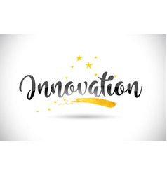 Innovation word text with golden stars trail and vector