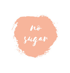 no sugar round watercolor badge vector image