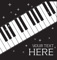 Piano keyboard black poster place your text vector
