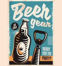beer bottle and beer opener retro poster design vector image vector image