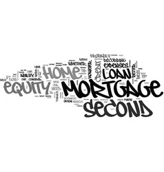 A second mortgage vs a home equity loan text word vector