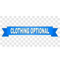 Blue stripe with clothing optional caption vector