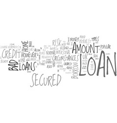 A secured loan is one of the most popular types vector