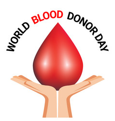 hand holding blood drop for world blood donor day vector image