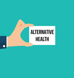 man showing paper alternative health text vector image