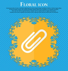 Paper clip sign icon Clip symbol Floral flat vector