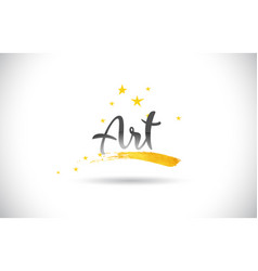 Art word text with golden stars trail and vector