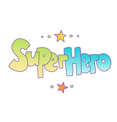 superhero lettering with gradient colors vector image