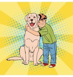 Pop Art Cheerful Boy Embracing Pet Dog vector image vector image