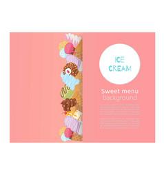 ice creams sweet menu waffle cones with vector image