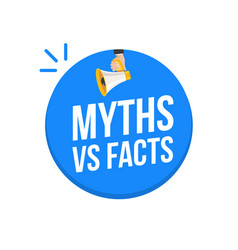 Myths and facts logo megaphone background vector