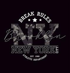 new york brooklyn t-shirt design with slogan vector image