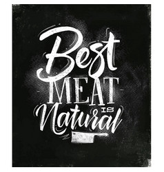 poster best meat chalk vector image vector image