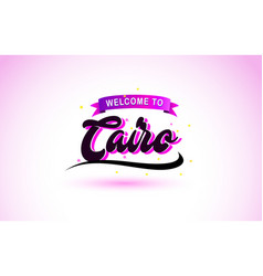 Cairo welcome to creative text handwritten font vector