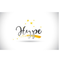 Hype word text with golden stars trail and vector