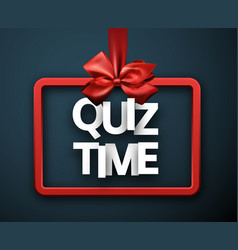 Quiz time blue sign with red satin bow vector