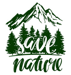 Save nature forest and mountain emblem vector