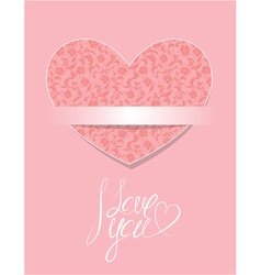 Card with floral pattern heart calligraphic text I vector image vector image