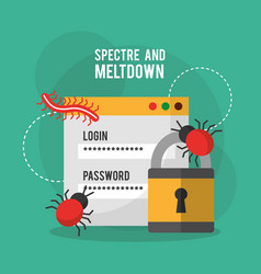 spectre and meltdown login password security virus vector image