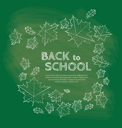back to school inscription on chalkboard with vector image