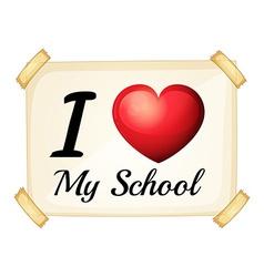 I love my school vector