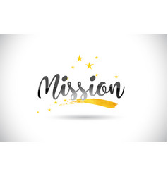 Mission word text with golden stars trail and vector