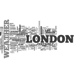 weather in london text word cloud concept vector image