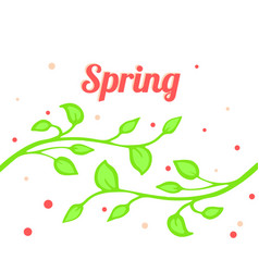 Bright spring with twigs and foliage vector