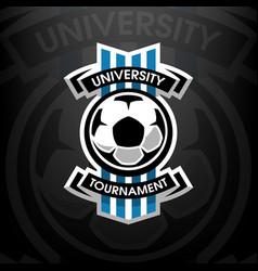 university tournament soccer logo vector image vector image