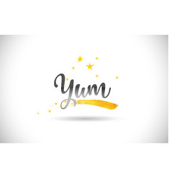 Yum word text with golden stars trail and vector
