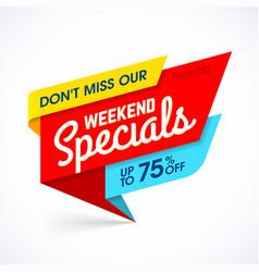 weekend specials sale banner vector image vector image