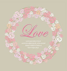 wreath of roses multicolored sweet for valentine vector image
