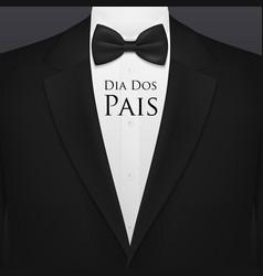 Dia dos pais fathers day bow tie tuxedo shirt vector