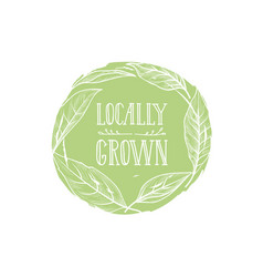 Farm product sign locally grown lettering floral vector