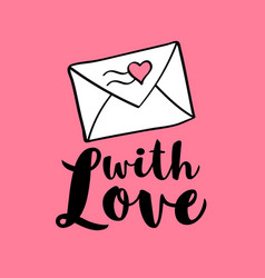 hand written lettering with love and envelop vector image