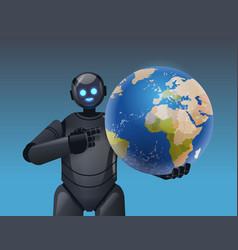 robot cyborg holding planet earth globe modern vector image