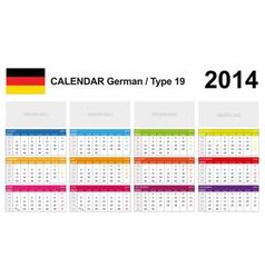Calendar 2014 German Type 19 vector image vector image