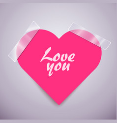 pink heart sticker attached with a scotch tape vector image vector image