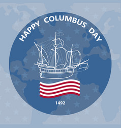 columbus day greeting card vector image