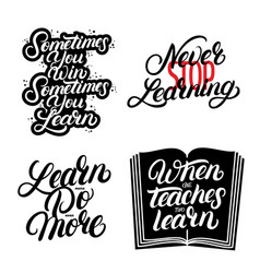 Learn more do even more never stop learning vector