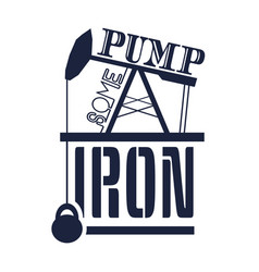 pump some iron text vector image