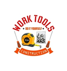 Construction work tools label vector image