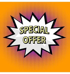 Special offer label in pop art style vector image vector image