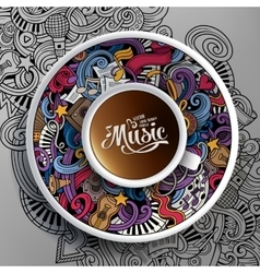 Cartoon hand-drawn doodles Musical cup of coffee vector image