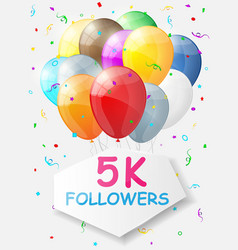 Milestone 5000 followers background with balloons vector