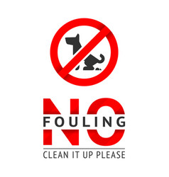No dog fouling sign modern trendy poster for city vector