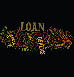 The dangers of introductory loan rates text vector
